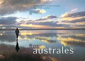 Rencontres Australes by Jacques Mouri�s.